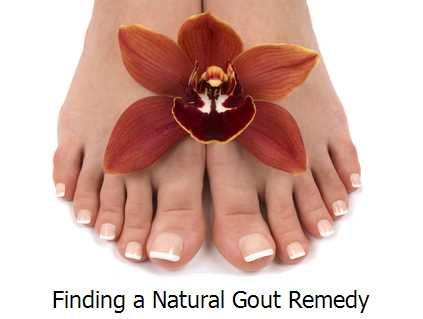 Finding a Natural Gout Remedy